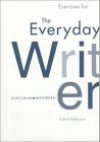 Exercises for the Everyday Writer: A Brief Reference - Lex Runciman, Francine Weinberg