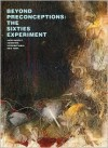 Beyond Preconceptions: The Sixties Experiment - Michael Newman, Paulo Herkenhoff