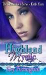 Highland Mystic - Sky Purington