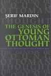 Genesis of Young Ottoman Thought - Şerif Mardin