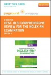 Hesi Comprehensive Review for the NCLEX-RN Examination - Pageburst E-Book on Vitalsource (Retail Access Card) - HESI