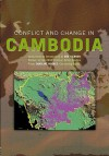 Conflict and Change in Cambodia - Ben Kiernan, Caroline Hughes