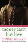 Money Can't Buy Love - Connie Briscoe