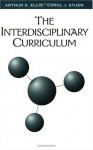The Interdisciplinary Curriculum - Arthur K. Ellis