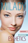 Exam Review for Milady Standard Esthetics: Advanced - Milady