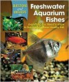Questions and Answers on Freshwater Aquarium Fishes: Everything You Need to Know to Successfully Raise Healthy Fish - Ashley Ward