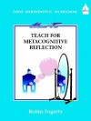 How to Teach Metacognitive Reflection - Robin J. Fogarty