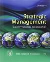 Strategic Management: Concepts: Competitiveness and Globalization - Michael A. Hitt, R. Duane Ireland, Robert E. Hoskisson