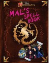 Descendants: Mal's Spell Book - Disney Book Group, Disney Storybook Art Team
