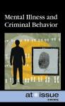 Mental Illness and Criminal Behavior - Shannon Fiack
