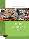 Children, Media and Culture - Maire Messenger Davies