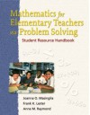 Mathematics For Elementary Teachers Via Problem Solving: Student Resource Handbook - Joanna O. Masingila, Anne M. Bauer