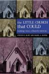 The Little Church That Could: Raising Small Church Esteem - Steven E. Burt, Hazel A. Roper
