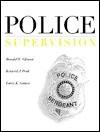 Police Supervision - Ronald W. Glensor, Larry K. Gaines, Kenneth J. Peak