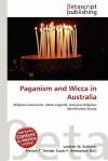 Paganism and Wicca in Australia - Lambert M. Surhone, Susan F. Marseken