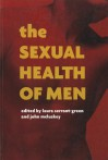 The Sexual Health of Men - Laura Serrant-green, Alan White, John Mcluskey