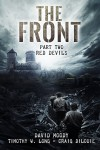 The Front: Red Devils (Volume 2) - David Moody, Timothy W Long, Craig DiLouie