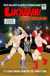 Lucharan!: Mexican Wrestling RPG (Foresee Alpha Book 3) - Jonathan Nolan