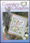 Country Charm - Nancy Harris, House of White Birches, Keith Godfrey, Andy J. Burnfield, Needlecraft Shop