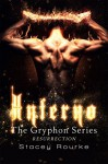 Inferno (The Gryphon Series Book 6) - Stacey Rourke