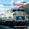 Trains - Dana Meachen Rau