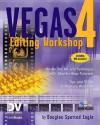 Vegas 4 Editing Workshop - Douglas Spotted Eagle