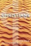Christians in Palestine - Jean Rolin, Marjolijn De Jager
