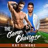 The Game Changer - Greg Tremblay, Kay Simone, Kay Simone