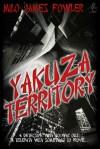 Yakuza Territory - Milo James Fowler