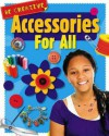 Accessories for All - Anna Claybourne