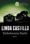 Tiefschwarze Nacht - Linda Castillo