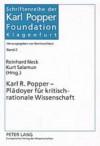 Karl R. Popper - Plädoyer für kritisch-rationale Wissenschaft - Kurt Salamun, Reinhard [Hrsg.] Neck