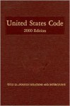 United States Code, 2000, V. 12: Title 22, Foreign Relations and Intercourse - House (U.S.), Office of the Law Revision Counsel, House (U.S.), Office of the Law Revision Counsel