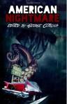 American Nightmare - George Cotronis