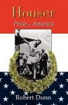 Houser: Pride of America - Robert Dunn