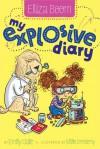 My Explosive Diary - Emily Gale, Joëlle Dreidemy