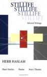 Stillife - Herb Haslam