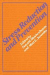 Stress Reduction and Prevention - M Jaremko, Donald Meichenbaum