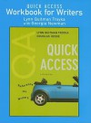 Quick Access Workbook for Writers - Lynn Quitman Troyka, George Newman