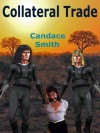 Collateral Trade - Candace Smith