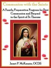 Communion with the Saints, a Family Preparation Program for First Communion and Beyond in the Spirit of St.Therese - Janet P. McKenzie