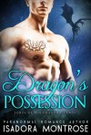 Dragon's Possession - Isadora Montrose