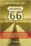 Highway 66: A Unique Journey Through the 66 Books of the Bible - Jeff Lasseigne, Greg Laurie