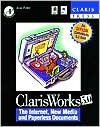 Claris Works 5. 0: The Internet, New Media, And Paperless Documents - Jesse Feiler