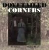 Dovetailed Corners - Jim Johnson, Marlene Wisuri