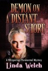 Demon on a Distant Shore, Whisperings book five (Whisperings Paranormal Mystery) - Linda Welch