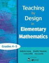 Teaching by Design in Elementary Mathematics, Grades 4 5 - Melinda Leong, Jennifer Stepanek, Linda Griffin, Lisa Lavelle
