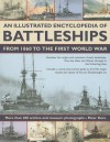 An Illustrated Encyclopedia of Battleships from 1860 to the First World War: More Than 200 Archive and Museum Photographs - Peter Hore