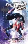 Spider-Man 2099 Vol. 3: Smack to the Future - Peter David, Will Sliney