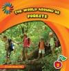 The World Around Us: Forests - Cecilia Minden
